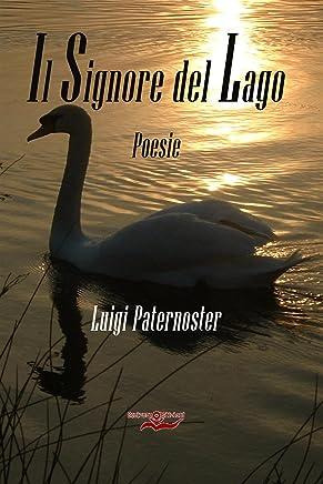 Il Signore del Lago: Poesie