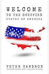 Welcome to the Occupied States of America (First Contact) Kindle Edition