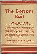 The Bottom Rail