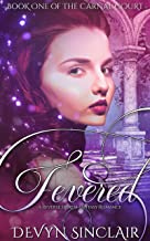 Fevered: A Reverse Harem Fantasy Romance (The Carnal Court Book 1)