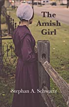 The Amish Girl: A Novel of Death and Consciousness (The Michael Gillespie Mysteries Book 2)