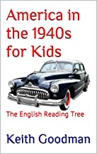 America in the 1940s for Kids: The English Reading Tree