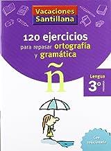 Vacaciónes Santillana, lengua, ortografía y gramática, 3 Educación PriMaría. Cuaderno - 9788429407631