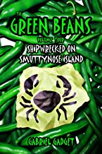The Green Beans, Volume 4: Shipwrecked on Smuttynose Island