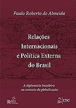 Relações Internacionais e Política Externa do Brasil (Portuguese Edition)