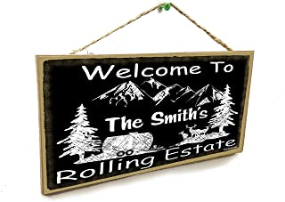 """Personalized Welcome to Your Name's Rolling Estate 5"""" x 10"""" Sign Plaque Camper Camping Custom"""