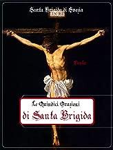 Le Quindici Orazioni di Santa Brigida (Italian Edition)