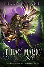 Time Magic (The Portal Sagas: Valkyrie's Gift Book 1)