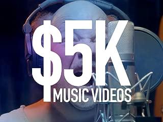 5K Music Videos