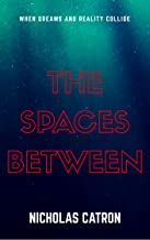The Spaces Between (English Edition)