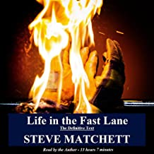 Life in the Fast Lane: The Definitive Text