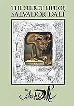 The Secret Life of Salvador Dalí (Dover Fine Art, History of Art) (English Edition)