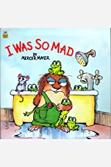I Was So Mad (Little Critter) (Look-Look) Paperback