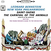 Saint-Saëns: Le carnaval des animaux, R. 125 - Britten: The Young Person's Guide to the Orchestra, Op. 34 ((Remastered))
