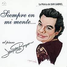 Siempre en Mi Mente (La Música de Juan Gabriel)