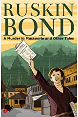 A MURDER IN MUSSOORIE AND OTHER TALES Kindle Edition