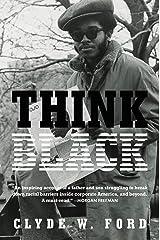 Think Black: A Memoir Kindle Edition