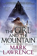 The Girl and the Mountain (The Book of the Ice 2) Kindle Edition