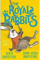 The Royal Rabbits Kindle Edition
