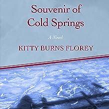 Souvenir of Cold Springs: A Novel