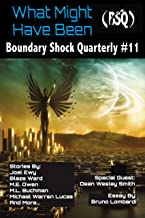 What Might Have Been (Boundary Shock Quarterly Book 11)