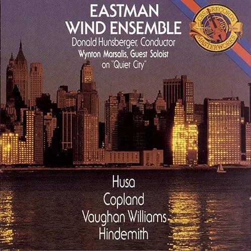Eastman Wind Ensemble Plays Husa, Copland, Vaughan Williams & Hindemith