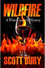 Wildfire (Wine Country Mysteries Book 1) Kindle Edition