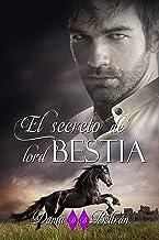 El secreto de lord Bestia: Una historia de espías, misterio y romance. (Spanish Edition)
