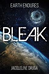 Bleak (Earth Endures Book 1) Kindle Edition