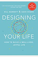 Designing Your Life: How to Build a Well-Lived, Joyful Life Hardcover