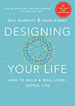 Designing Your Life: How to Build a Well-Lived, Joyful Life PDF