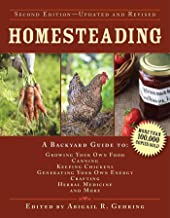 Homesteading: A Backyard Guide to Growing Your Own Food, Canning, Keeping Chickens, Generating Your Own Energy, Crafting, Herbal Medicine, and More (Back to Basics Guides) PDF