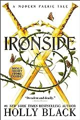 Ironside: A Modern Faerie Tale Kindle Edition