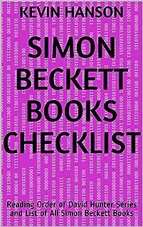 Simon Beckett Books Checklist: Reading Order of David Hunter Series and List of All Simon Beckett Books (English Edition)
