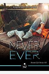 Never ever: Secret Life Series #2 (Eiffel) Formato Kindle
