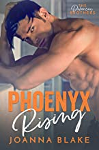 Phoenyx Rising: A Possessive Cowboy Romance (The Delancey Brothers Book 1)