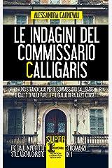 Le indagini del commissario Calligaris Formato Kindle