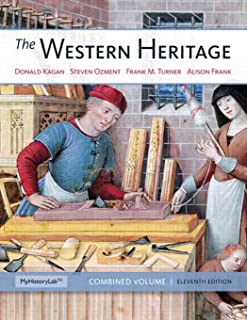 The Western Heritage: Combined Volume (11th Edition)