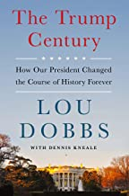 Download The Trump Century: How Our President Changed the Course of History Forever PDF