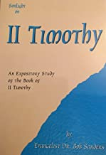 2 Timothy: An Expository Study Of The Book of 2 Timothy (SonLight On) (English Edition)