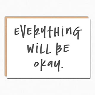Support Card. Hard Times Card. Everything Will Be Ok 130. Encouragement Card. Get Well Card. Hang In There Card. Empathy Card. Divorce Card. Folded greeting card with matching envelope. Blank inside