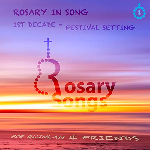 3rd Hail Mary (1st Decade of Rosary) Festival Setting by Bob Quinlan