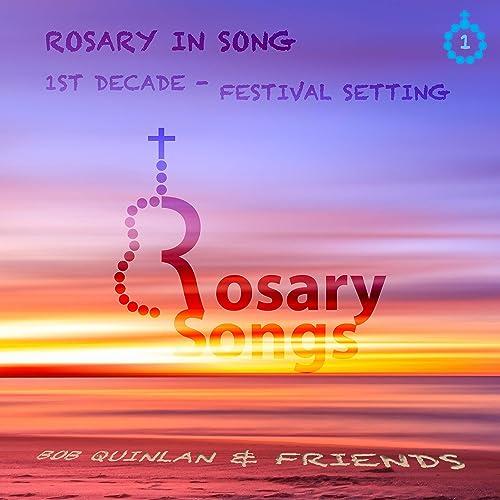 8th Hail Mary (1st Decade of Rosary) Festival Setting by Bob
