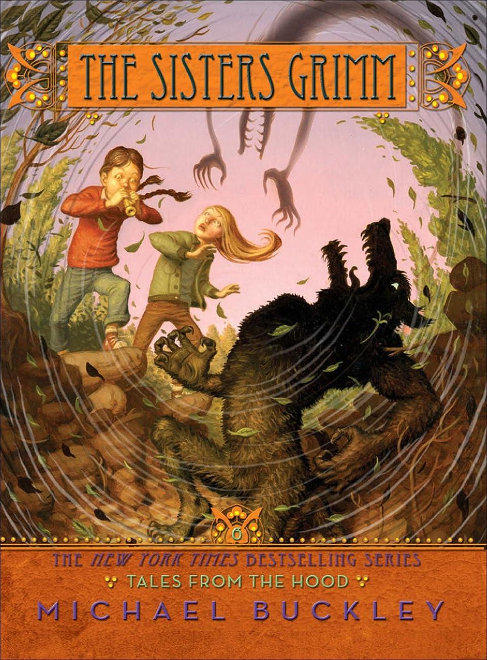 なので明るい叙情的なTales from the Hood (Sisters Grimm #6) (The Sisters Grimm) (English Edition)