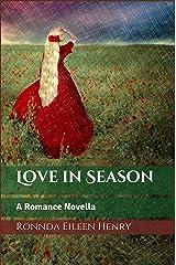 Love in Season: A Romance Novella Kindle Edition