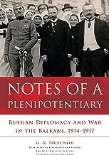 ملاحظات of a plenipotentiary: روسي diplomacy و في الحرب balkans ، 19141917