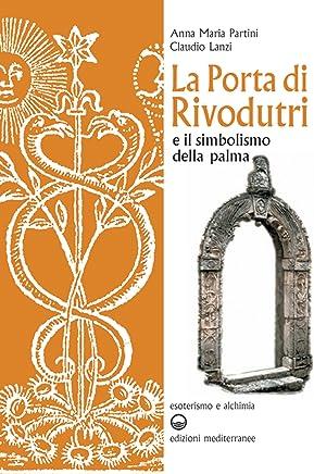 La porta di Rivodutri: e il simbolismo della palma