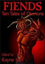Fiends: Ten Tales of Demons: Dark Fantasy Stories