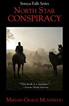 North Star Conspiracy (Seneca Falls Series Book 2)