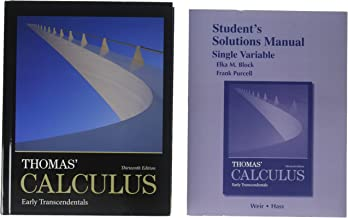 Thomas' Calculus: Early Transcendentals; MyLab Math -- Valuepack Access Card; Student Solutions Manual, Single Variable, for Thomas' Calculus: Early Transcendentals (13th Edition)